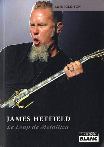 JAMES HETFIELD Le loup de Metallica