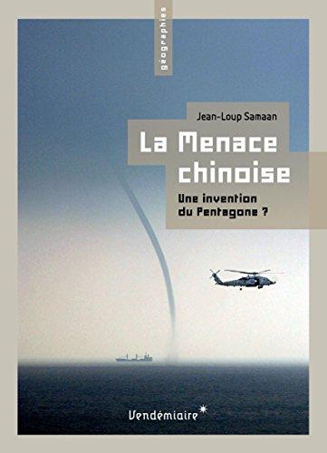 La Menace chinoise: Une invention du Pentagone?