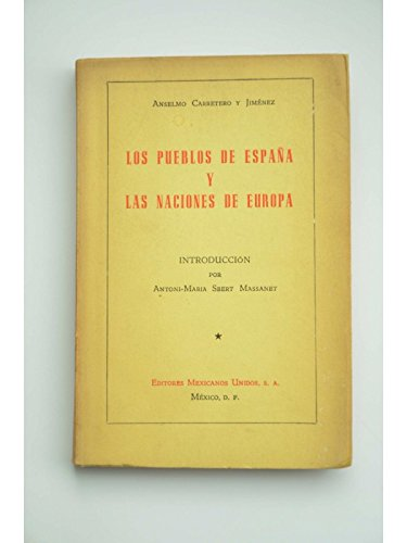 LOS PUEBLOS DE ESPAÑA Y LAS NACIONES DE EUROPA