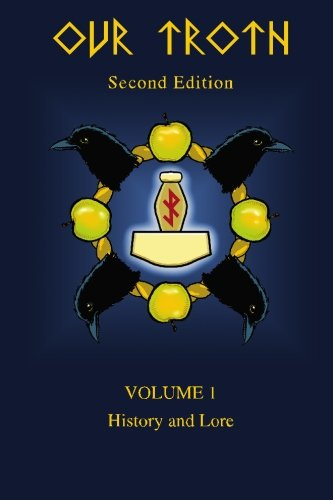 Our Troth: History and Lore: Volume 1