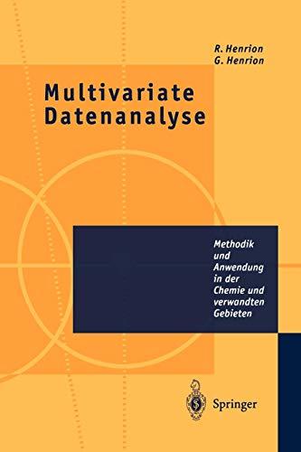 Multivariate Datenanalyse: Methodik und Anwendung in der Chemie und Verwandten Gebieten (German Edition)