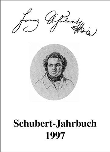 Schubert-Jahrbuch: Bericht über den Internationalen Schubert-Kongress Duisburg 1997: Franz Schubert - Werk und Rezeption. Teil 1: Lieder und Gesänge - Geistliche Werke: 1/1997
