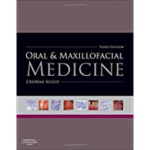 Oral and Maxillofacial Medicine: The Basis of Diagnosis and Treatment, 3e