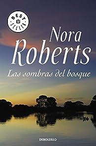 Las sombras del bosque par  Nora Roberts