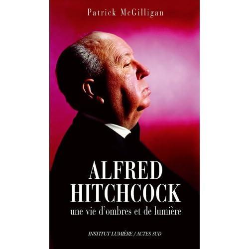 Alfred Hitchcock : Une vie d'ombres et de lumière