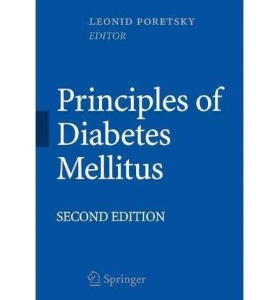 [(Principles of Diabetes Mellitus)] [Author: Leonid Poretsky] published on (March, 2010)