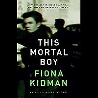 This Mortal Boy (English Edition)