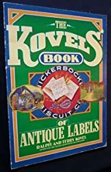 Kovels Book of Antique Labels by Rh Value Publishing (1984-12-13)
