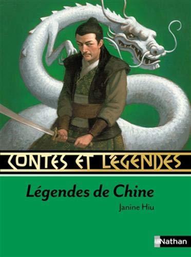 Contes et legendes: Contes et legendes de Chine (Contes et Légendes) por Janine Hiu