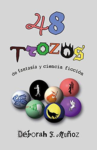 48 trozos de fantasía y ciencia ficción por Déborah F. Muñoz