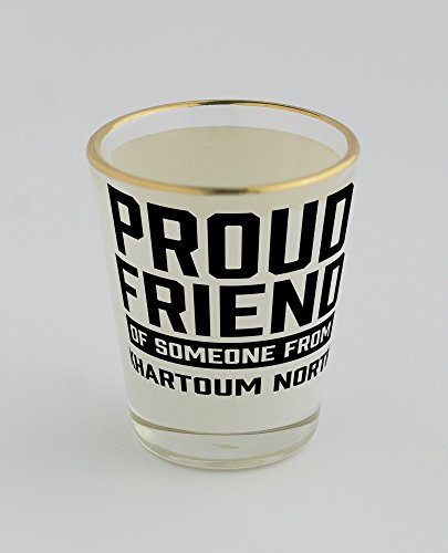 shot-glass-with-gold-rim-of-proud-friend-of-someone-from-khartoum-north