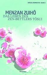 Das Leben des Zen-Bettlers Tôsui (Große Zen-Meister 3)
