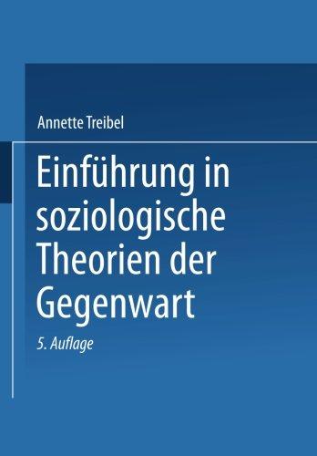 Einführung in soziologische Theorien der Gegenwart (Universitätstaschenbücher) (German Edition)