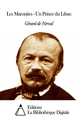 Les Maronites - Un Prince du Liban par Gérard de Nerval