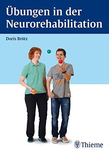 Übungen in der Neurorehabilitation -