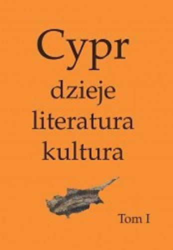 Cypr: dzieje, literatura, kultura, vols I-II
