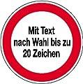 INDIGOS UG - Hinweisschild zur Betriebskennzeichnung Verbotszeichen mit max. 20 Zeichen Text nach Wahl Kunststoff [Hart-PVC], witterungsbeständig Größe 20, 00 cm
