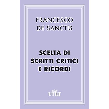 Scelta Di Scritti Critici E Ricordi