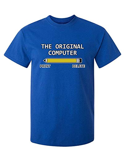 The Original Computer Geek Nerd Tee Sarcastic Adult Humor Very Funny T Shirt X-Large