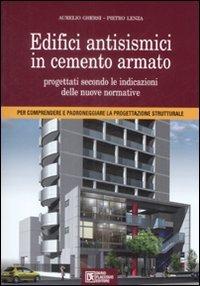 Edifici antisismici in cemento armato. Con CD-ROM