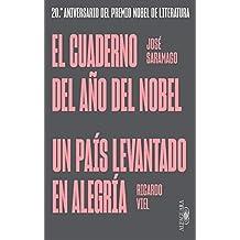 El cuaderno del año del Nobel | Un país levantado en alegría: (edición especial por el 20º aniversario del Premio Nobel de Literatura)