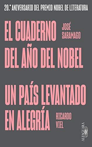 El cuaderno del año del Nobel | Un país levantado en alegría ...