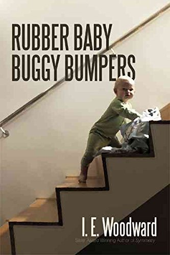 [(Rubber Baby Buggy Bumpers)] [Author: I E Woodward] published on (August, 2010)
