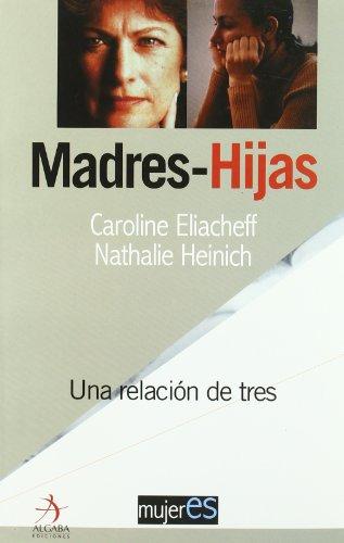 Madres E Hijas (Mujeres)