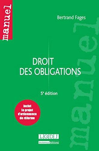 Droit des obligations, 5ème Ed. par Bertrand Fages