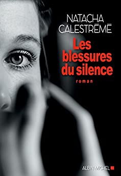 Les Blessures du silence (A.M. ROM.FRANC)