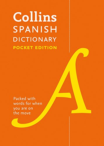 Collins Spanish Dictionary Pocket Edition: 40,000 words and phrases in a portable format (Pocket dictionary)