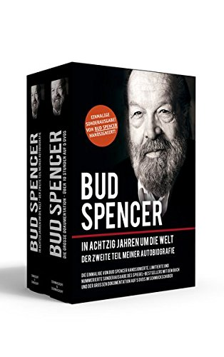 Bud Spencer - In achtzig Jahren um die Welt: Handsignierte, limitierte und nummerierte Sonderausgabe im Schmuckschuber: Die Fortsetzung meiner Autobiografie
