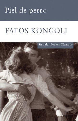 Piel de perro (Nuevos Tiempos nº 140) por Fatos Kongoli