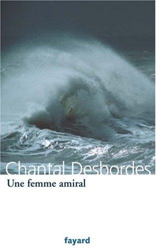 Une femme amiral par Chantal Desbordes