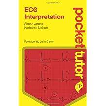 Pocket Tutor ECG Interpretation
