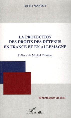 La protection des droits des détenus en France et en Allemagne