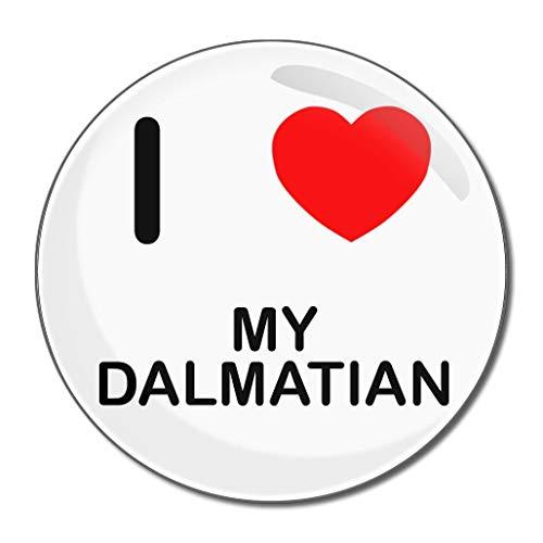 I Love My Dalmatian - Miroir compact rond de 55 mm