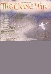 The Crane Wife by Odds Bodkin (1998-12-31)