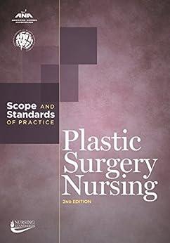 Plastic Surgery Nursing: Scope And Standards Of Practice (american Nurses Association) por American Nurses Association epub