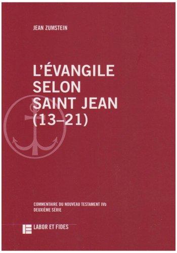 L'évangile selon saint Jean (13-21) par Jean Zumstein