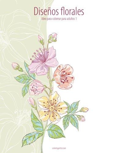 Descargar PDF Diseños florales libro para colorear para adultos 1 ...
