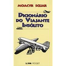 Dicionário Do Viajante Insólito - Coleção L&PM Pocket (Em Portuguese do Brasil)