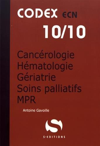 Cancérologie - Hématologie - Gériatrie - Soins palliatifs - MPR