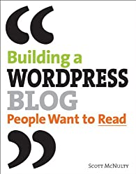 Building a WordPress Blog People Want to Read: Self-Publish Yourself