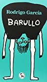Barullo: Un libro dodecafónico par García