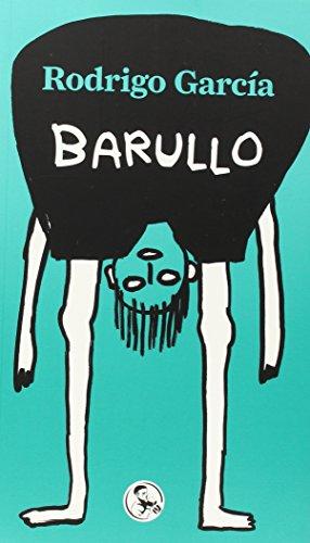 Barullo: Un libro dodecafónico (Libros robados) por Rodrigo García