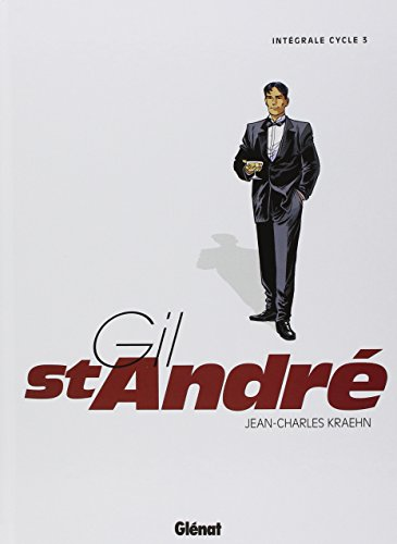 Gil Saint-Andr - Intgrale - Cycle 3 - Tome 09  11