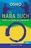 Das Hara Buch: Zurück zur Quelle der Lebenskraft