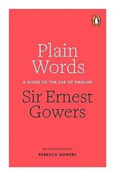 Plain Words von [Gowers, Rebecca, Gowers, Ernest]