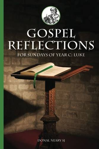 Gospel Reflections for Sundays of Year C: Luke
